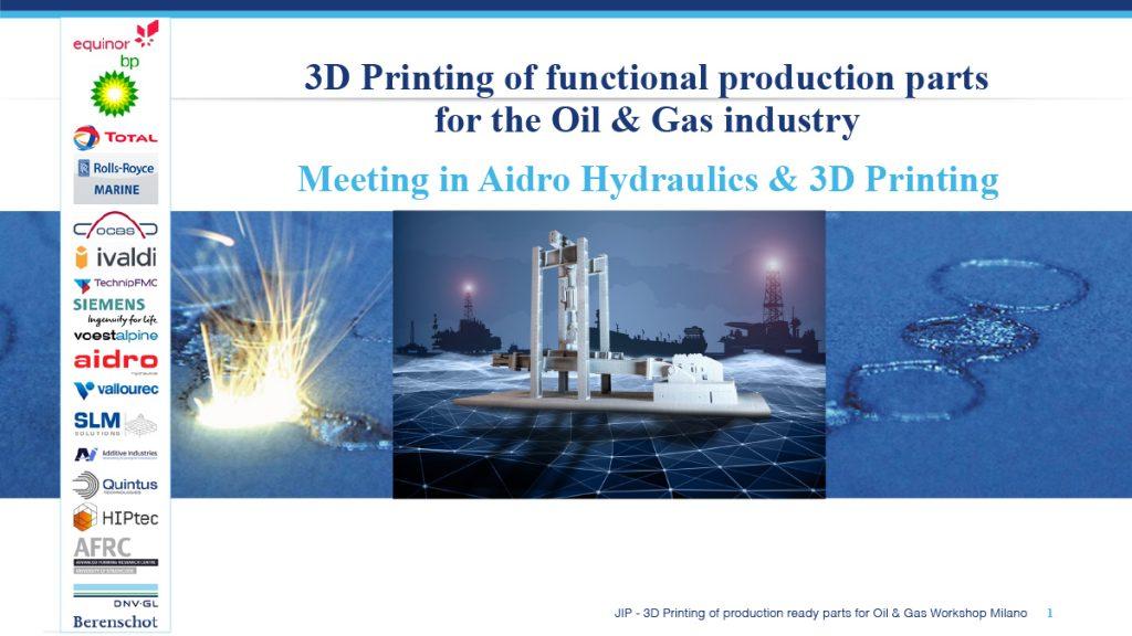 Es el momento para introducir AM en la industria de petróleo y gas